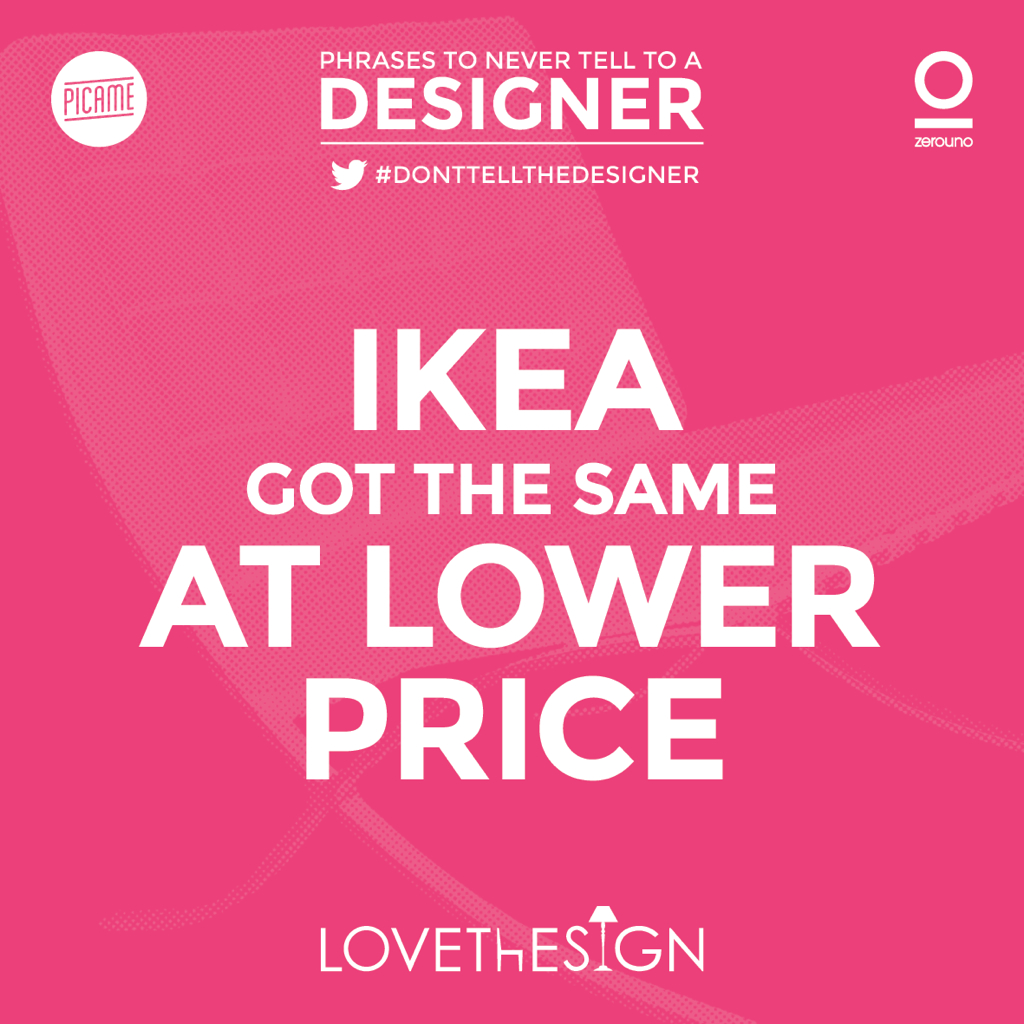 DontTellTheDesigner-Picame-Lovethesign-1