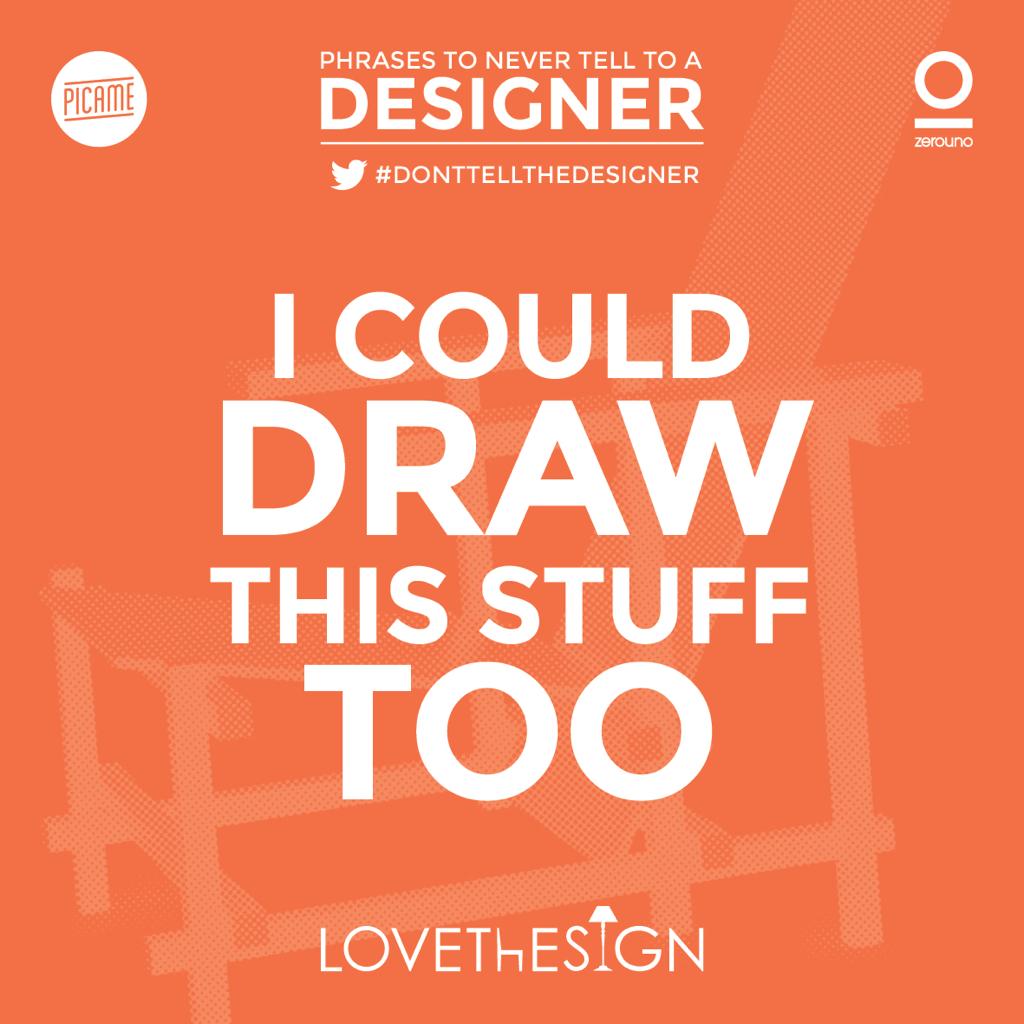 DontTellTheDesigner-Picame-Lovethesign-3
