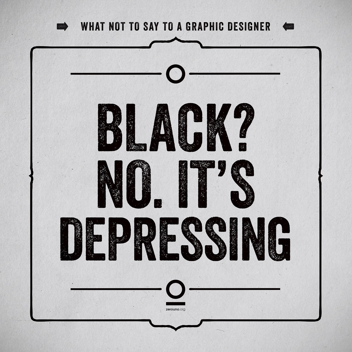 what not to say to a graphic designer15