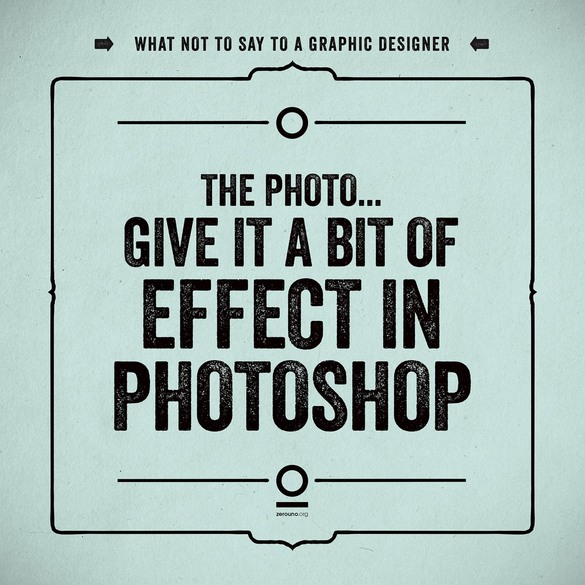 what not to say to a graphic designer19