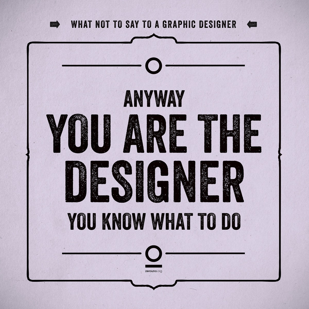what not to say to a graphic designer2