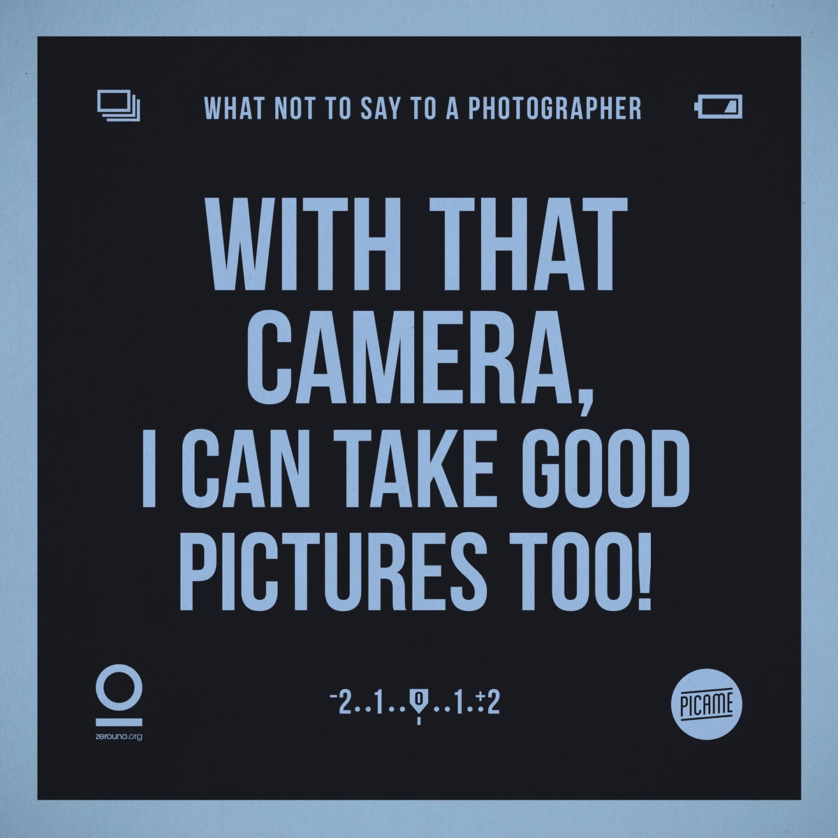 what not to say to a photographer11