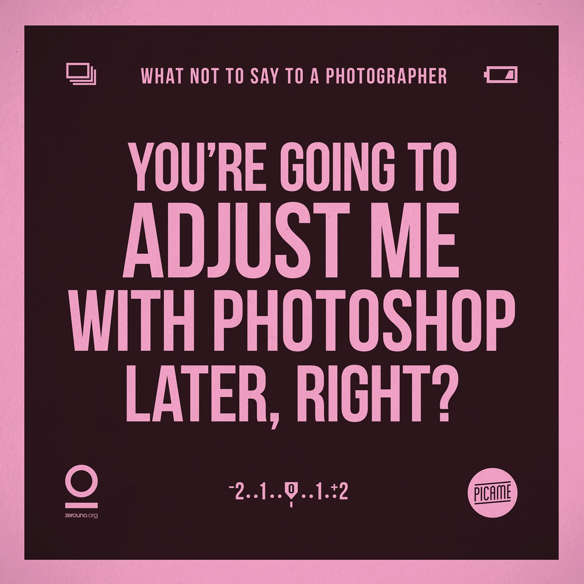 what not to say to a photographer2